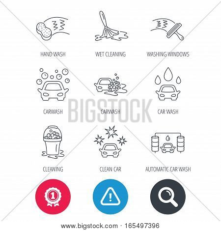 Achievement and search magnifier signs. Car wash icons. Automatic cleaning station linear signs. Washing windows, sponge and foam bucket flat line icons. Hazard attention icon. Vector