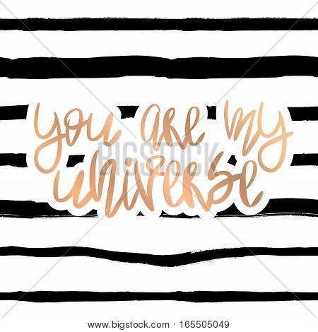 Romantic decorative poster with handwritten lettering. Modern ink calligraphy on handdrawn background. Trendy vector design for Valentine Day or wedding