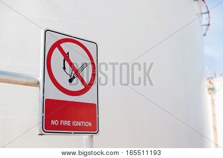 No fire ignition sign at hazadous area of power plant