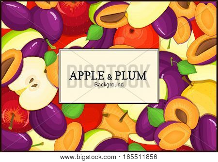 The rectangular frame on ripe apple plum fruit background. Vector card illustration. Delicious fresh and juicy apples plums whole, peeled, slice, seed appetizing looking for packaging design