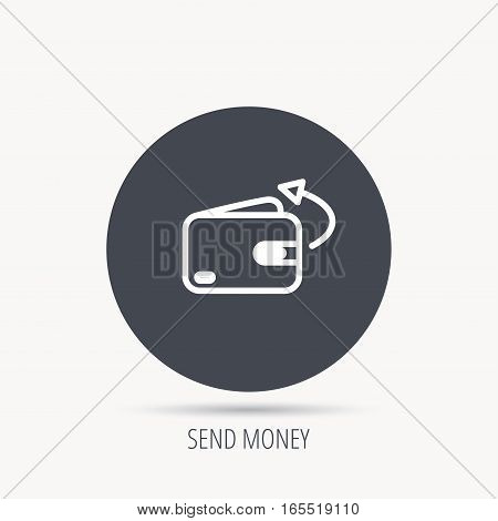 Send money icon. Cash wallet sign. Round web button with flat icon. Vector