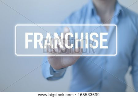 Franchise concept franchise word with business person
