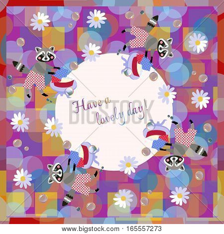 Have A Lovely Day! Beautiful Card With Cute Cartoon Raccoons.