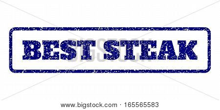 Navy Blue rubber seal stamp with Best Steak text. Vector message inside rounded rectangular shape. Grunge design and scratched texture for watermark labels. Horisontal sign on a white background.