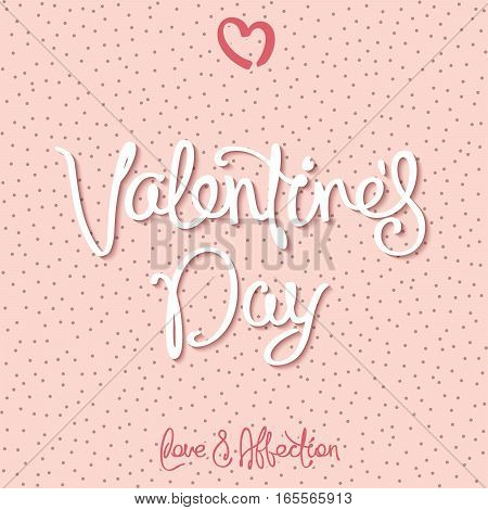 Valentine's Day. Tender greeting card with a handwritten calligraphy. Vector illustration