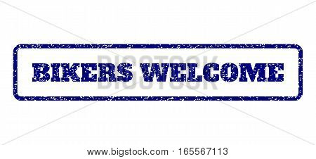 Navy Blue rubber seal stamp with Bikers Welcome text. Vector message inside rounded rectangular frame. Grunge design and unclean texture for watermark labels. Horisontal sticker on a white background.