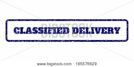 Navy Blue rubber seal stamp with Classified Delivery text. Vector caption inside rounded rectangular shape. Grunge design and dirty texture for watermark labels.