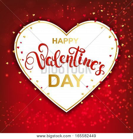 Paper heart frame with handwritten callygraphy and confetti on red sparkles background. Happy Valentines day greeting card with lettering. Vector Illustration.