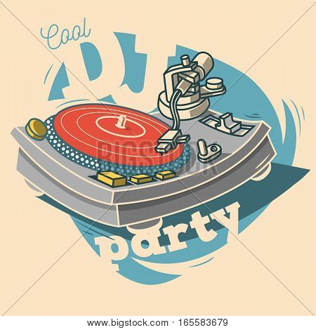 DJ Cool Party Funny Poster Design With Vinyl Record And A Gramophone Illustration.  Vector Graphic.