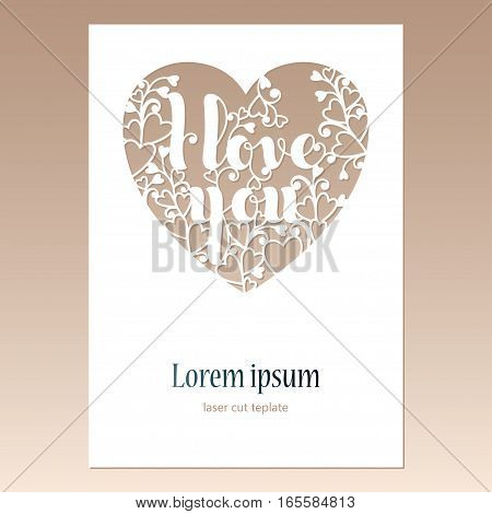 Card with openwork heart with inscription I love you. Laser cutting template for greeting cards envelopes wedding invitations decorative elements.