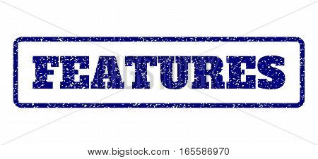 Navy Blue rubber seal stamp with Features text. Vector caption inside rounded rectangular shape. Grunge design and unclean texture for watermark labels. Horisontal sticker on a white background.