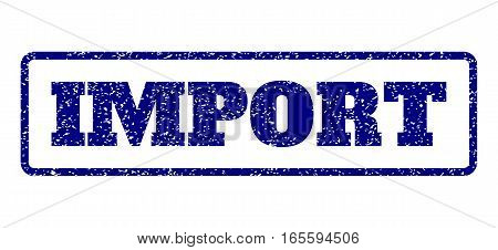 Navy Blue rubber seal stamp with Import text. Vector tag inside rounded rectangular shape. Grunge design and unclean texture for watermark labels. Horisontal emblem on a white background.
