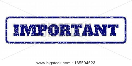Navy Blue rubber seal stamp with Important text. Vector caption inside rounded rectangular banner. Grunge design and scratched texture for watermark labels. Horisontal emblem on a white background.