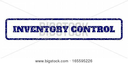 Navy Blue rubber seal stamp with Inventory Control text. Vector caption inside rounded rectangular banner. Grunge design and scratched texture for watermark labels.