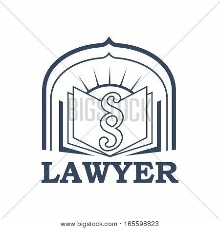 Lawyer emblem for juridical or notary company. Vector sign or badge for law attorney or advocacy assistant office. Isolated icon of open book with paragraph or clause symbol with arch and sun