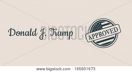USA - January 16, 2017: A vector illustration of a US President Donald Trump signature and rubber stamp. Approved text