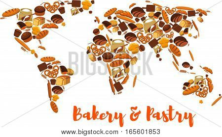 Bread world map. Bakery and pastry symbol or poster of wheat and rye ears and bread loaf or bagel, flour bag sack with dough on board and rolling pin, croissant, pretzel, sweet bun and muffin, dessert pie. Patisserie or grocery vector poster