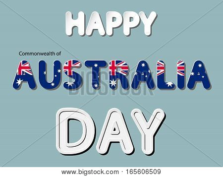 different vector lettering word of happy Commonwealth of Australia day with national flag and white gray gradient as paper or metallic effect on blue retro colors background