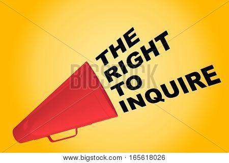 The Right To Inquire Concept