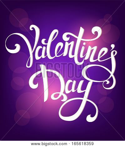 Happy Valentine's Day hand drawn vintage lettering on blurred purple background. Usable as background poster or greeting card. Vector illustration.