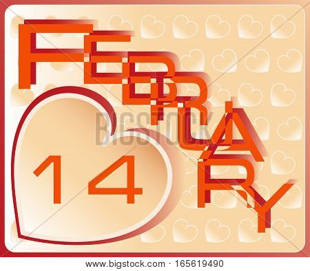 FEBRUARY. Valentine's Day.Vector image. Day of the calendar. Design poster, banner, leaflets, greeting cards, screen savers for presentations.