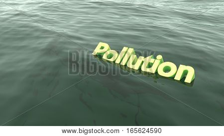 The yellow word pollution swimming in the ocean starting to sink environmental concept 3D illustration