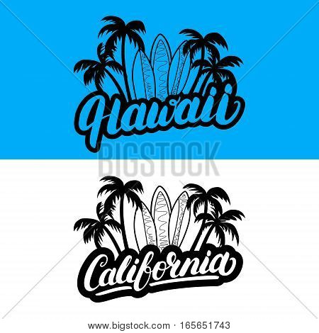 Set of Hawaii and California hand written lettering with palms and surfboards. Travel vacation vector illustration. Isolated on background.