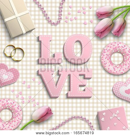 Romantic background with pink letters LOVE and other objects on bright gingham pattern, inspired by flat lay style, vector illustration, eps 10 with transparency and gradient meshes