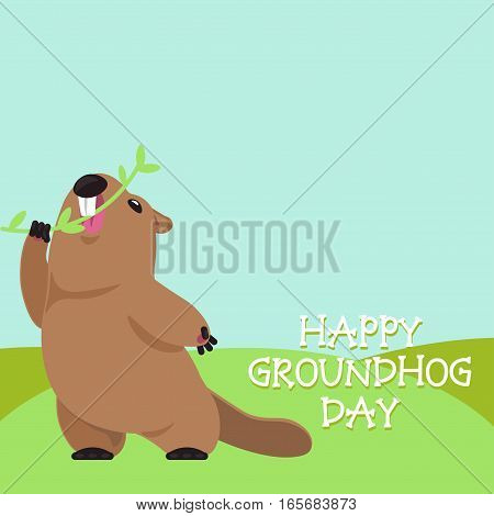 Postcard Vector Groundhog Day. Funny groundhog bites a branch with spring leaves.