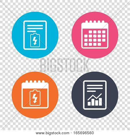 Report document, calendar icons. Battery charging sign icon. Lightning symbol. Transparent background. Vector