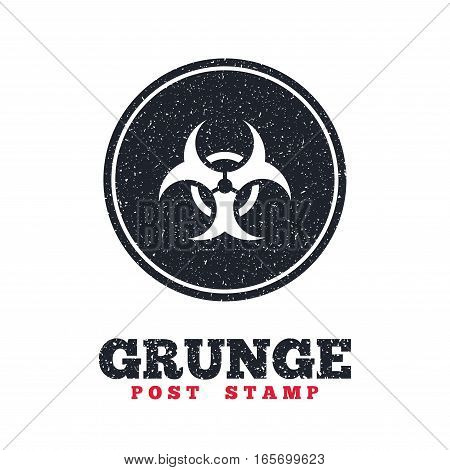 Grunge post stamp. Circle banner or label. Biohazard sign icon. Danger symbol. Dirty textured web button. Vector