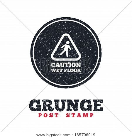 Grunge post stamp. Circle banner or label. Caution wet floor sign icon. Human falling triangle symbol. Dirty textured web button. Vector