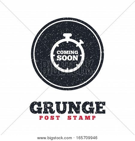 Grunge post stamp. Circle banner or label. Coming soon sign icon. Promotion announcement symbol. Dirty textured web button. Vector
