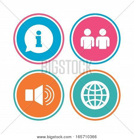Information sign. Group of people and speaker volume symbols. Internet globe sign. Communication icons. Colored circle buttons. Vector