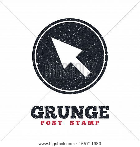 Grunge post stamp. Circle banner or label. Mouse cursor sign icon. Pointer symbol. Dirty textured web button. Vector