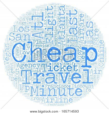 Cheap Air Ticket for Last Minute Travel text background wordcloud concept