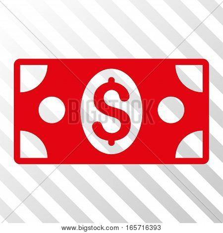 Red Banknote interface toolbar icon. Vector pictogram style is a flat symbol on diagonally hatched transparent background.