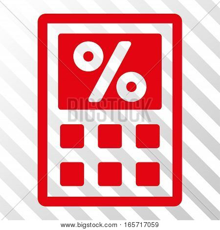 Red Tax Calculator interface toolbar icon. Vector pictogram style is a flat symbol on diagonally hatched transparent background.