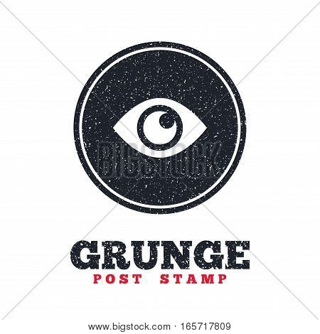 Grunge post stamp. Circle banner or label. Eye sign icon. Publish content button. Visibility. Dirty textured web button. Vector