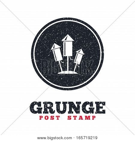 Grunge post stamp. Circle banner or label. Fireworks rockets sign icon. Explosive pyrotechnic device symbol. Dirty textured web button. Vector