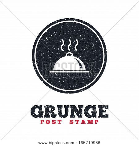 Grunge post stamp. Circle banner or label. Food platter serving sign icon. Table setting in restaurant symbol. Hot warm meal. Dirty textured web button. Vector