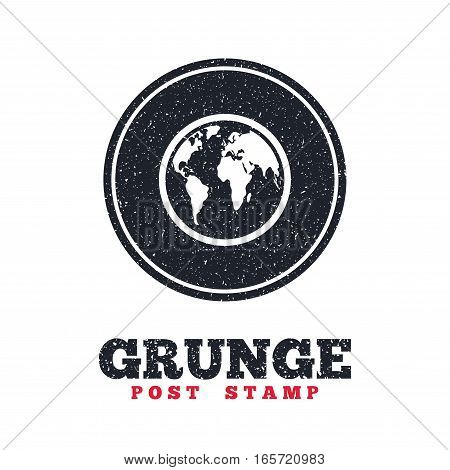 Grunge post stamp. Circle banner or label. Globe sign icon. World map geography symbol. Dirty textured web button. Vector