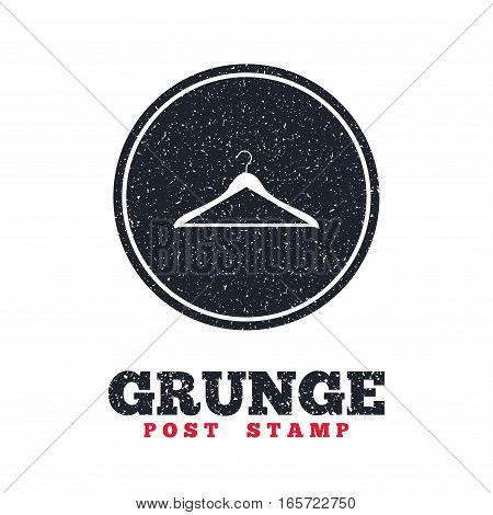 Grunge post stamp. Circle banner or label. Hanger sign icon. Cloakroom symbol. Dirty textured web button. Vector