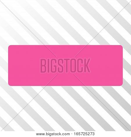Pink Minus interface icon. Vector pictograph style is a flat symbol on diagonally hatched transparent background.