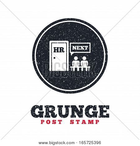 Grunge post stamp. Circle banner or label. Human resources sign icon. Queue at the HR door symbol. Workforce of business organization. Dirty textured web button. Vector