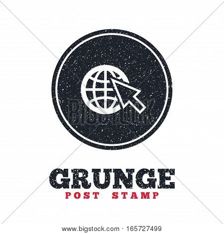 Grunge post stamp. Circle banner or label. Internet sign icon. World wide web symbol. Cursor pointer. Dirty textured web button. Vector
