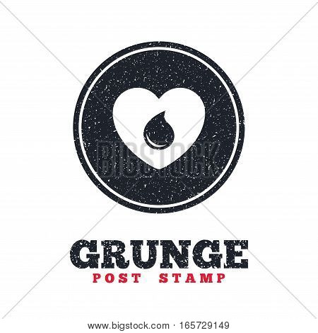 Grunge post stamp. Circle banner or label. Blood donation sign icon. Medical donation. Heart with blood drop. Dirty textured web button. Vector
