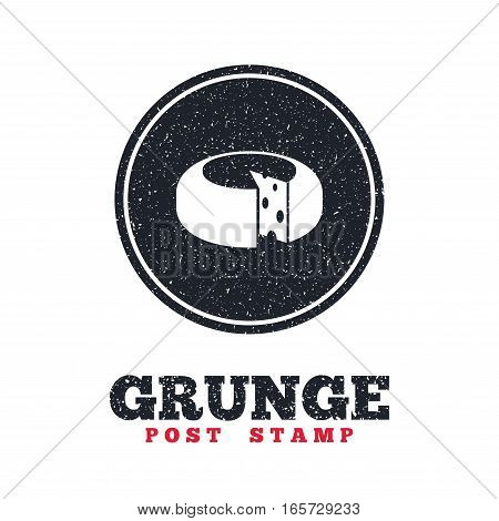 Grunge post stamp. Circle banner or label. Cheese wheel sign icon. Sliced cheese symbol. Round cheese with holes. Dirty textured web button. Vector