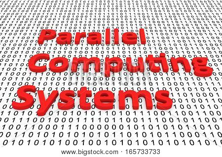 parallel computing systems in the form of binary code, 3D illustration