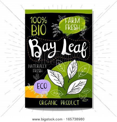 Colorful label in sketch style, food, spices, black background. Bay leaf. Spice. Bio, eco, farm, fresh. locally grown. Hand drawn vector illustration.